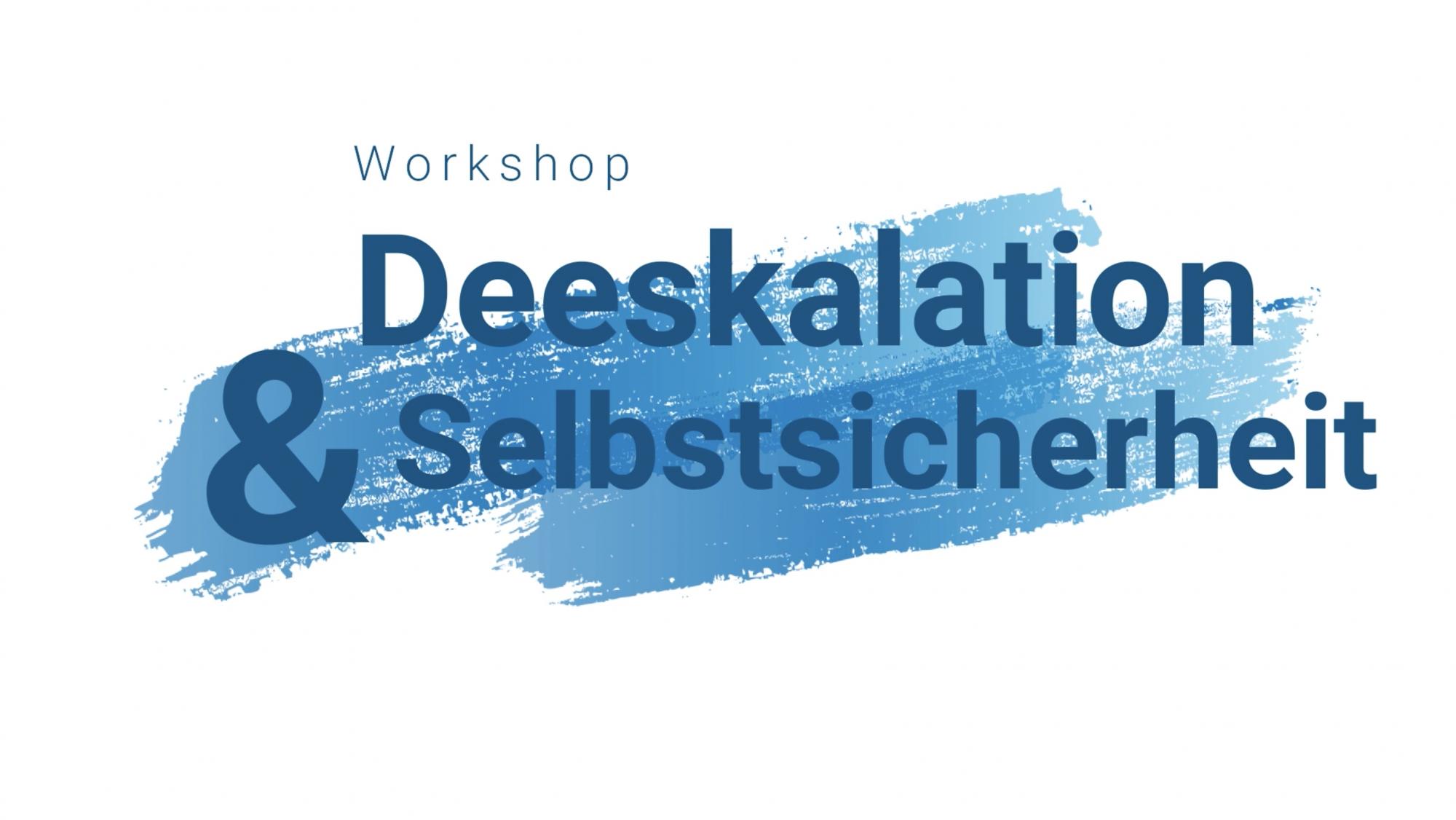 Workshop | Sicherheit | Deeskalation | Selbstsicherheit